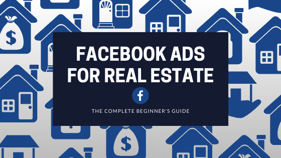 Facebook Ads for Real Estate Header Image